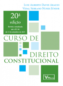 Curso de Direito Constitucional - Vidal Serrano Nunes Junior, Luiz Alberto David Araujo