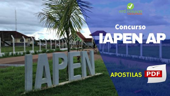 Apostila Concurso IAPEN AP 2018