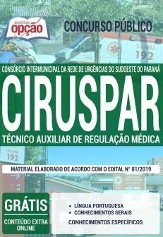 Apostila Concurso CIRUSPAR 2019 técnico auxiliar de regulação médica