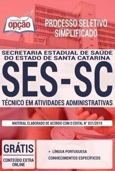 Apostila SES-SC 2019 Técnico em Atividades Administrativas